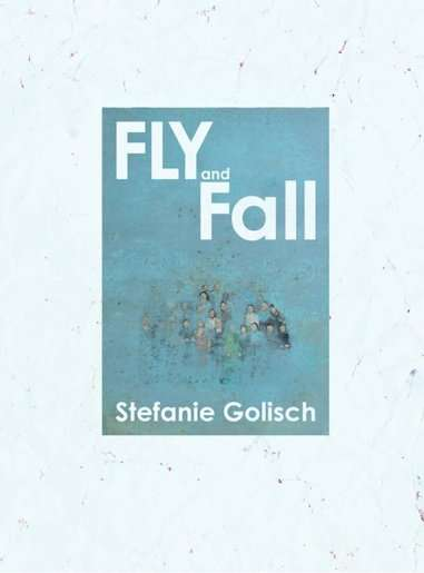 Golisch – Fly and Fall