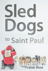 Moe – Sled Dogs to Saint Paul