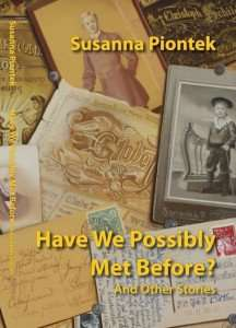 Piontek – Have We Possibly Met Before?