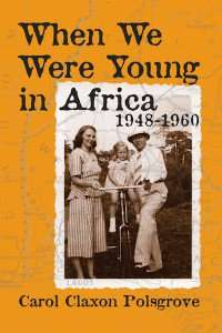 Polsgrove – When We Were Young in Africa