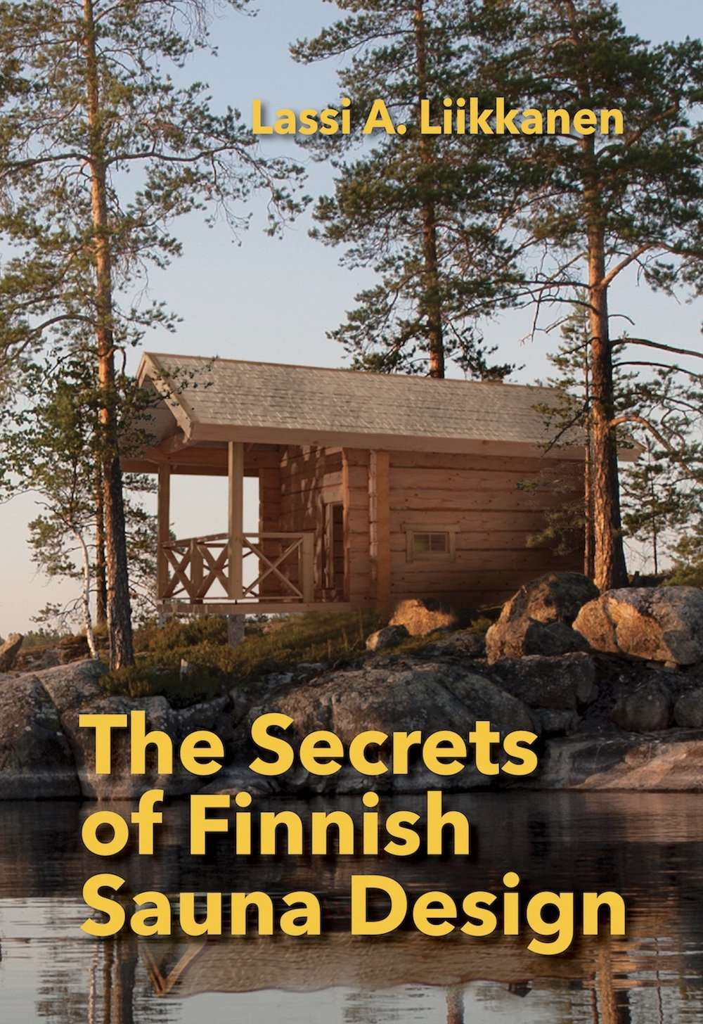Liikkanen – Secrets of Finnish Sauna Design